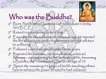 who was the buddha