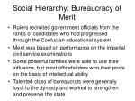 social hierarchy bureaucracy of merit