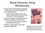 social hierarchy song bureaucracy