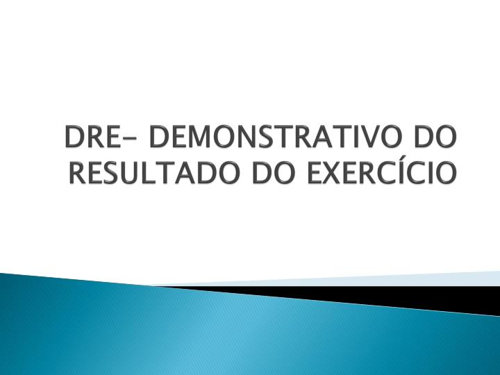 dre demonstrativo do resultado do exerc cio n.
