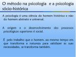 o m todo na psicologia e a psicologia s cio hist rica11