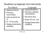 tavallinen ja laajempi mini interventio