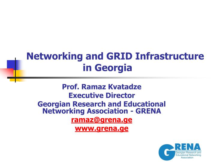 networking and grid infrastructure in georgia n.