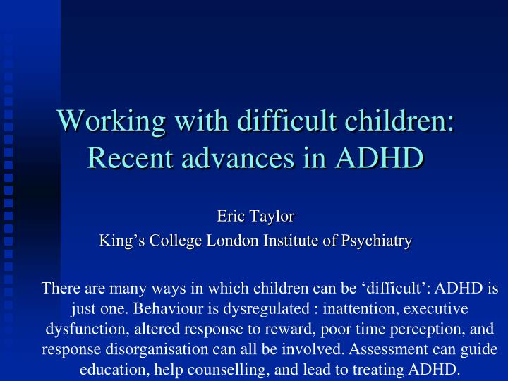 working with difficult children recent advances in adhd n.