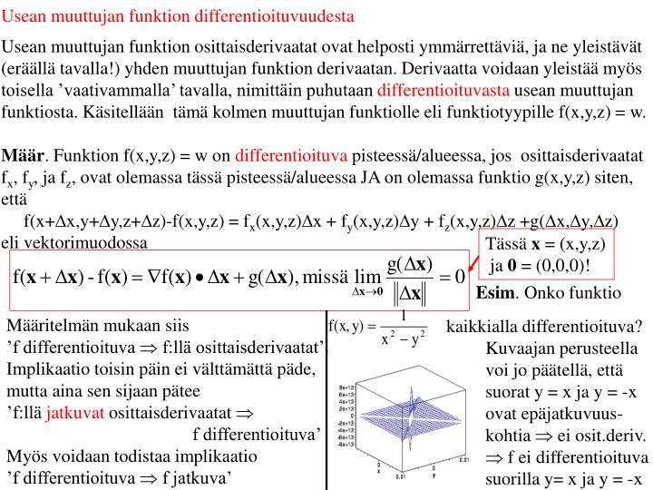 Usean muuttujan funktion differentioituvuudesta