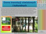 ocena inwestycji o wiatowych i kulturalnych