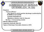 commission of serious offense ch 14 12c