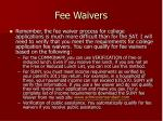 fee waivers