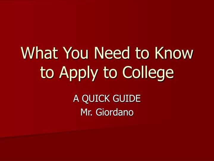 what you need to know to apply to college n.