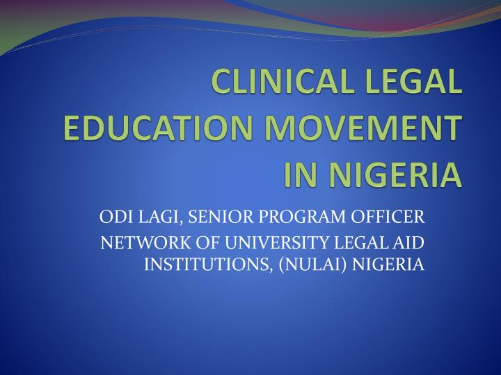 clinical legal education movement in nigeria n.