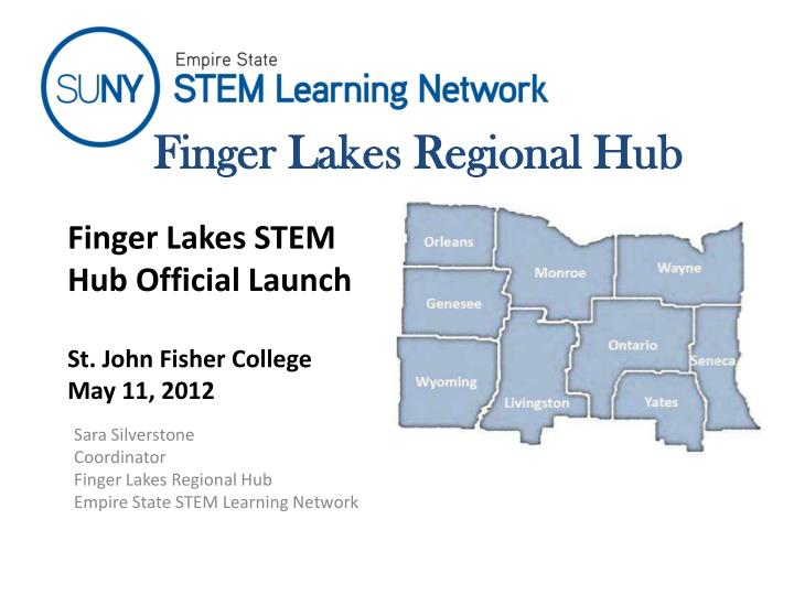 finger lakes stem hub official launch st john fisher college may 11 2012 n.