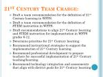 21 st century team charge