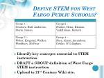 define stem for west fargo public schools