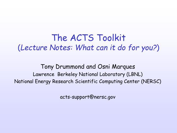 the acts toolkit lecture notes what can it do for you n.