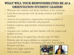 what will your responsibilities be as a orientation student leader
