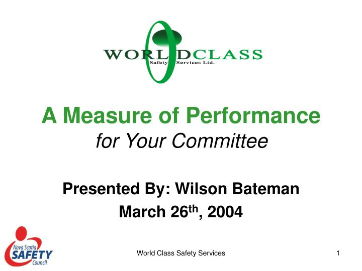 a measure of performance for your committee n.