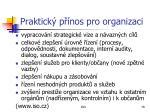 praktick p nos pro organizaci