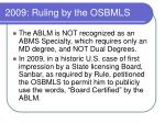 2009 ruling by the osbmls