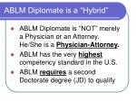 ablm diplomate is a hybrid