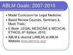ablm goals 2007 2010