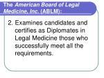 the american board of legal medicine inc ablm1