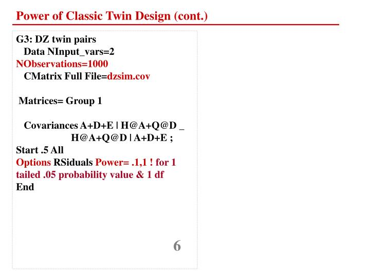 Power of Classic Twin Design (cont.)
