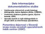 delo informacijsko dokumentalisti ne slu be