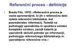 referen ni proces definicije