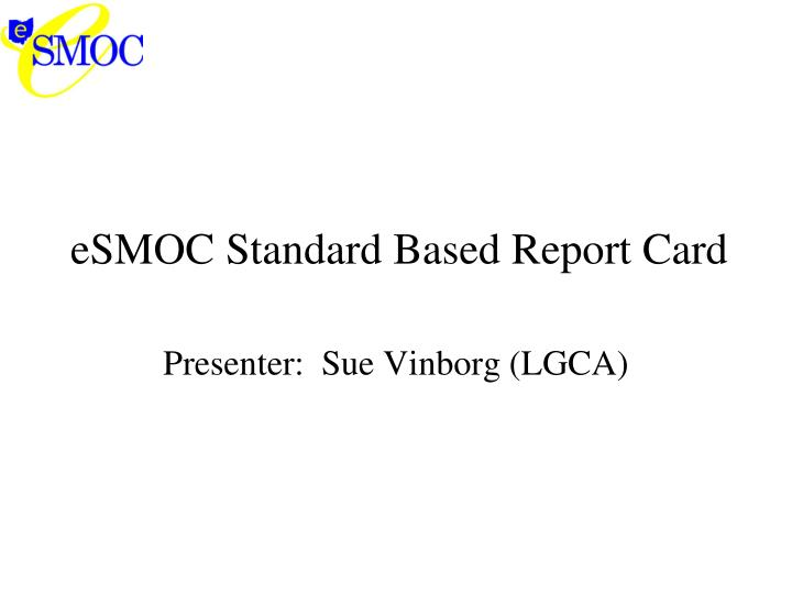 esmoc standard based report card n.
