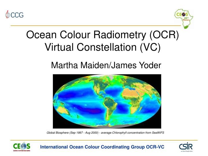 ocean colour radiometry ocr virtual constellation vc n.