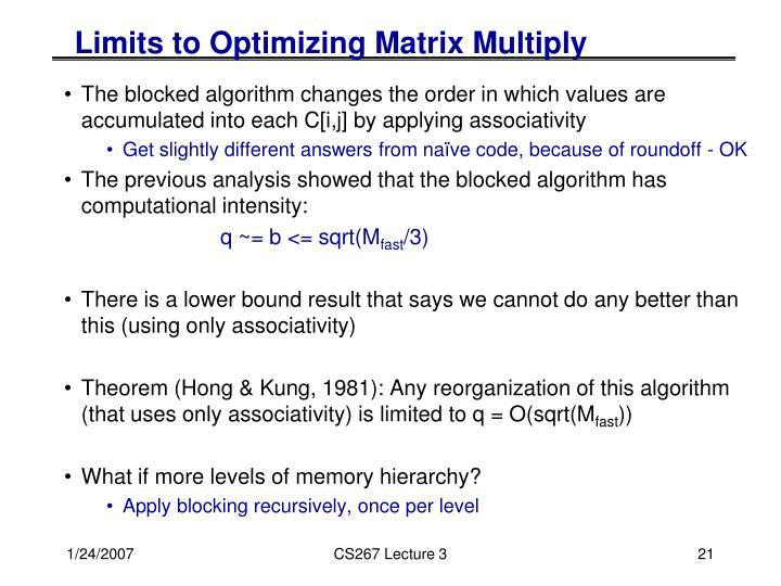 Limits to Optimizing Matrix Multiply