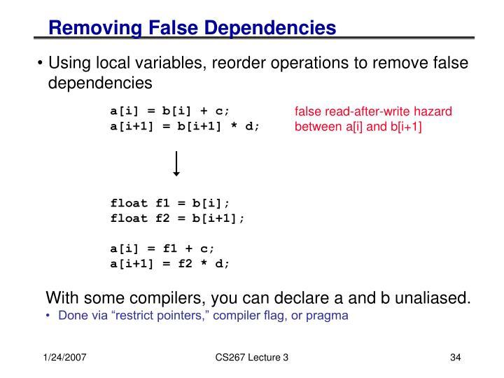 Removing False Dependencies
