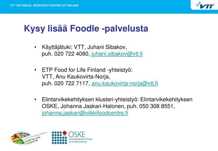 Kysy lisää Foodle -palvelusta