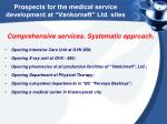 prospects for the medical service development at vankorneft ltd sites