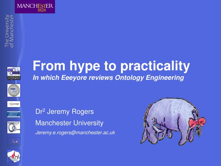 from hype to practicality in which eeeyore reviews ontology engineering n.