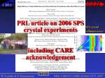 prl article on 2006 sps crystal experiments including care acknowledgement
