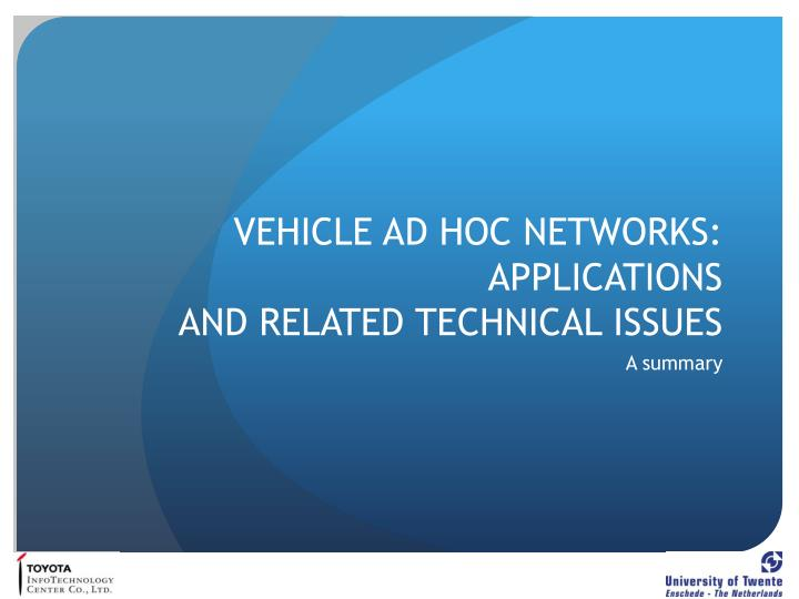 vehicle ad hoc networks applications and related technical issues n.