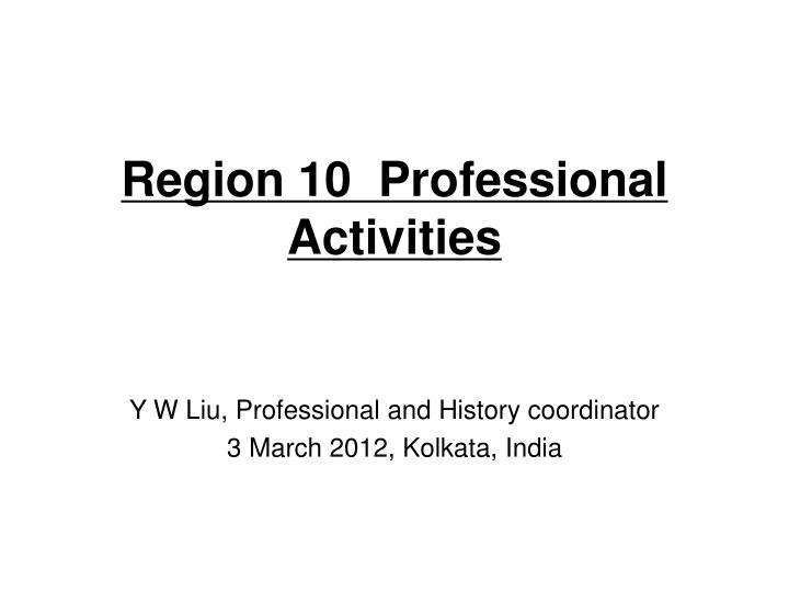 region 10 professional activities n.