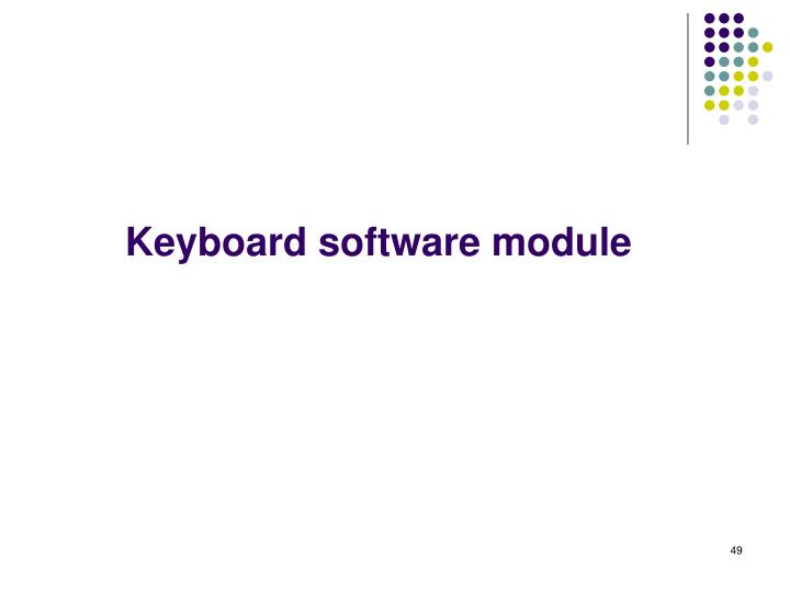 Keyboard software module