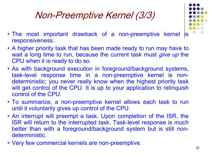 Non-Preemptive Kernel (3/3)