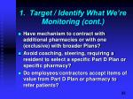 1 target identify what we re monitoring cont