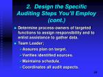 2 design the specific auditing steps you ll employ cont1