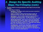 2 design the specific auditing steps you ll employ cont2