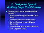 2 design the specific auditing steps you ll employ