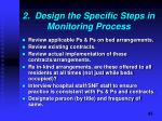 2 design the specific steps in monitoring process