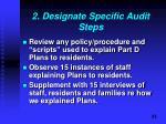2 designate specific audit steps