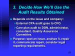 3 decide how we ll use the audit results obtained