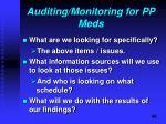 auditing monitoring for pp meds
