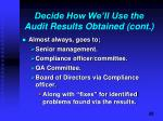 decide how we ll use the audit results obtained cont