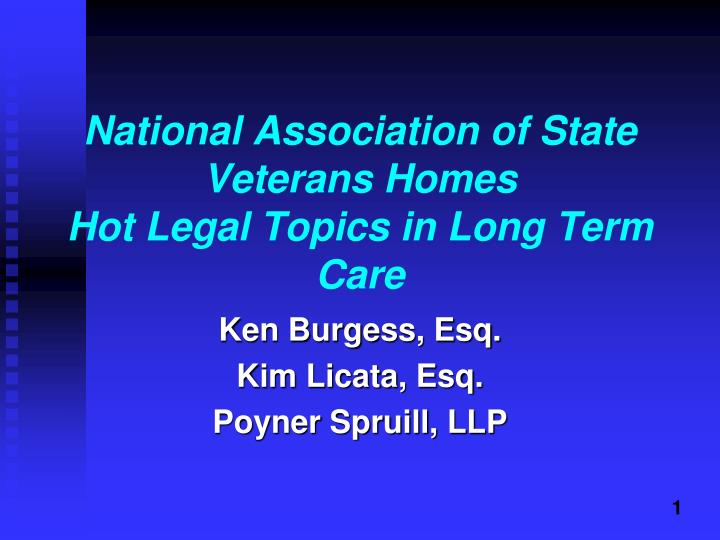 national association of state veterans homes hot legal topics in long term care n.